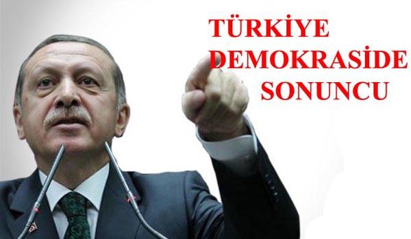 Türkiye, demokraside çuvalladı