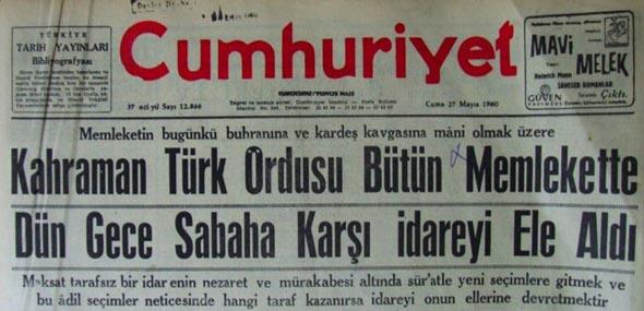 TÜRKİYE'DE İHTİLAL, DARBELER VE 27 MAYIS