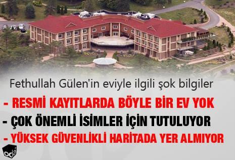 Fethullah Gülen'in eviyle ilgili şok bilgiler