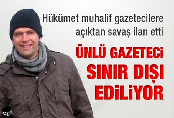 Hükümet muhalif gazetecilere açıktan savaş ilan etti