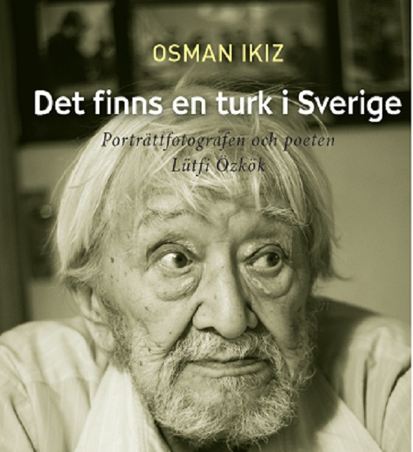 Lütfi Özkök'ün yaşamı İsveççe'de
